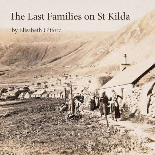 Front cover of The Last Families of St Kilda